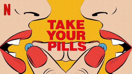Take Your Pills