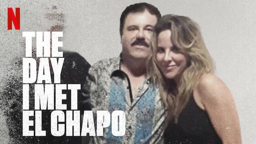 The Day I Met El Chapo